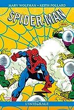 Spectacular Spider-Man Intégrale 1979 de Bill Mantlo