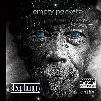 Sleep Hungry (The Cali Filez)
