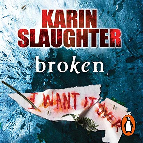 Broken                   By:                                                                                                                                 Karin Slaughter                               Narrated by:                                                                                                                                 Natalie Ross                      Length: 5 hrs and 40 mins     1 rating     Overall 3.0