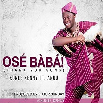 Ose Baba (feat. Anuu)