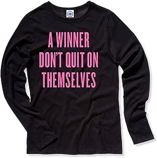 A Winner Don't Quit On Themselves Women's Long Sleeve T-Shirt