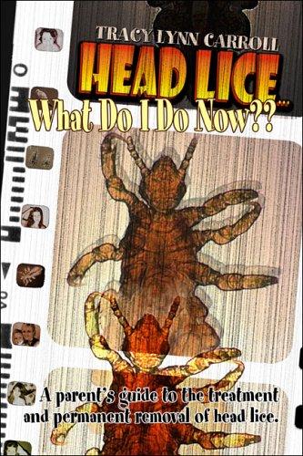 Head Lice... What Do I Do Now??