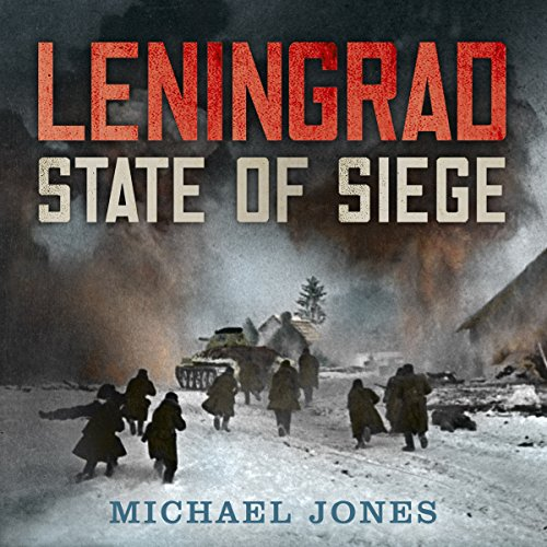 Leningrad                   By:                                                                                                                                 Michael Jones                               Narrated by:                                                                                                                                 Simon Shepherd                      Length: 11 hrs and 53 mins     6 ratings     Overall 5.0