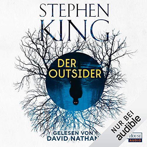 Der Outsider                   De :                                                                                                                                 Stephen King                               Lu par :                                                                                                                                 David Nathan                      Durée : 19 h et 12 min     1 notation     Global 5,0