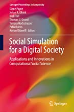 Social Simulation for a Digital Society: Applications and Innovations in Computational Social Science (Springer Proceedings in Complexity) (English Edition)