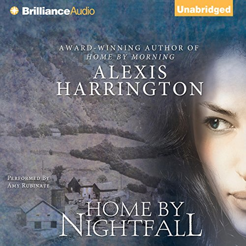 Home by Nightfall                   By:                                                                                                                                 Alexis Harrington                               Narrated by:                                                                                                                                 Amy Rubinate                      Length: 8 hrs and 12 mins     63 ratings     Overall 4.4