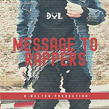 Message to Rappers