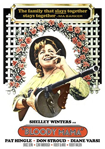 Bloody Mama by Shelley Winters