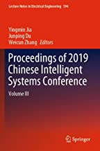Proceedings of 2019 Chinese Intelligent Systems Conference: Volume III: 594