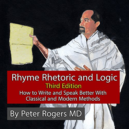 Rhyme, Rhetoric and Logic.:Third edition audiobook cover art