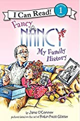 Fancy Nancy: My Family History (I Can Read Level 1) Kindle Edition