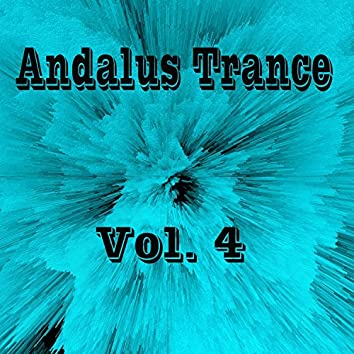 Andalus Trance, Vol. 4