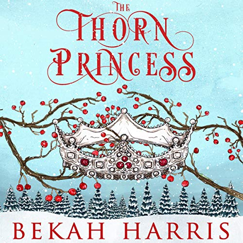 The Thorn Princess audiobook cover art