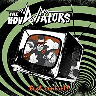 Lost Contact by The KDV Deviators (2012-05-22)
