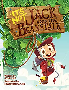 It s Not Jack and the Beanstalk  It's Not a Fairy Tale