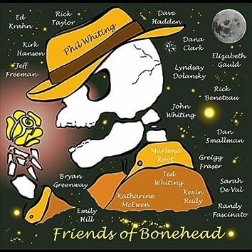 Friends of Bonehead