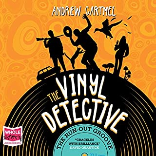 The Run Out Groove     The Vinyl Detective, Book 2              By:                                                                                                                                 Andrew Cartmel                               Narrated by:                                                                                                                                 Finlay Robertson                      Length: 10 hrs and 6 mins     335 ratings     Overall 4.4