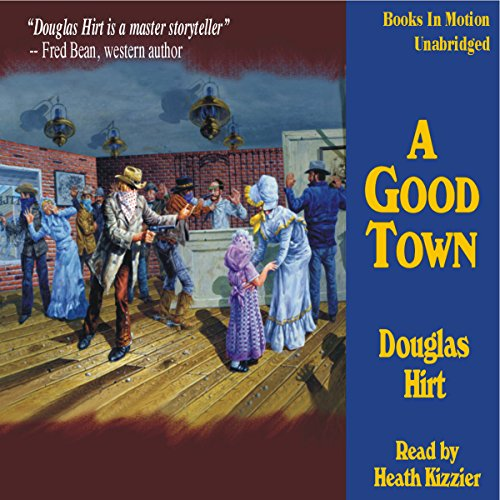 A Good Town audiobook cover art