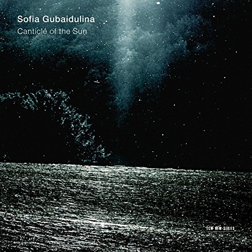 Gubaidulina: The Canticle of the Sun