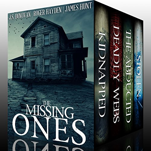Missing Ones Super Box Set     A Collection of Riveting Kidnapping Mysteries              By:                                                                                                                                 J. S. Donovan,                                                                                        Roger Hayden,                                                                                        James Hunt                               Narrated by:                                                                                                                                 Tia Rider Sorenson,                                                                                        Gwendolyn Druyor,                                                                                        Ramona Master                      Length: 54 hrs and 44 mins     57 ratings     Overall 4.0