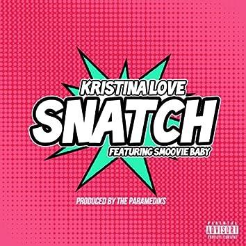 Snatch (feat. Smoovie Baby) - Single