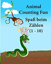 German baby book: Animal Counting Fun. Zählen: Childrens German book. Children's Picture Book English-German (Bilingual Ed...