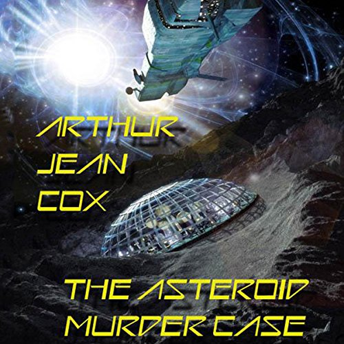 The Asteroid Murder Case audiobook cover art