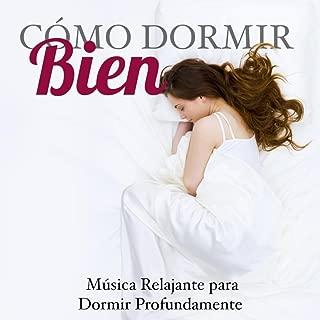 Cómo Dormir Bien - Musica Relajante para Dormir Profundamente con los Sonidos de la Naturaleza