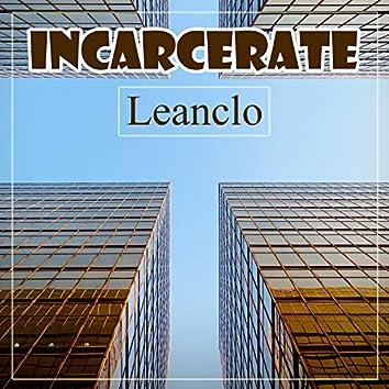 Incarcerate