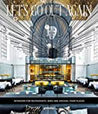 Let's Go Out Again - Interiors for Restaurants, Bars, and Unusual Food Places