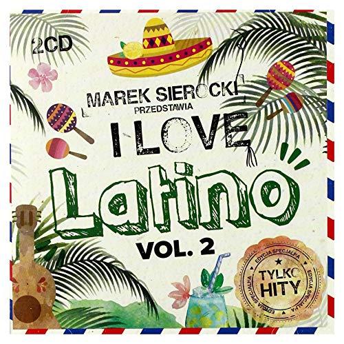 Jennifer Lopez / Shakira / CNCO: Marek Sierocki Przedstawia: I Love Latino vol.2 [2CD]
