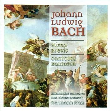Bach, J.L.: Missa Brevis / Cantatas