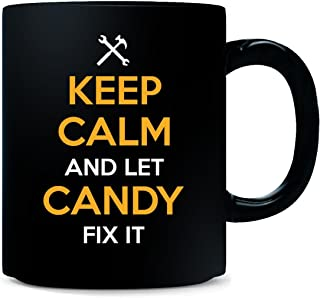 Keep Calm And Let Candy Fix It Cool Gift - Mug