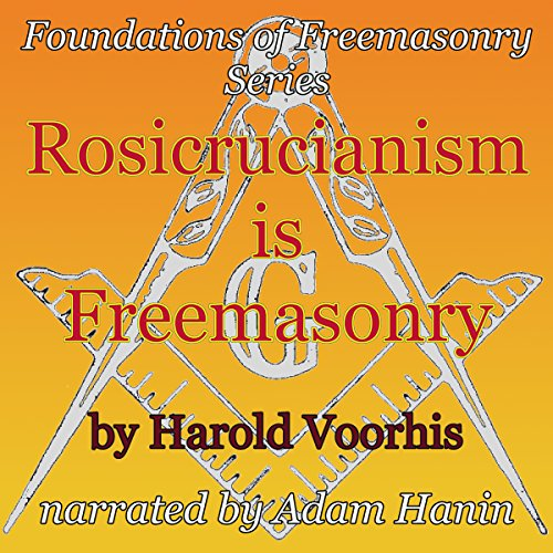 Rosicrucianism is Freemasonry audiobook cover art