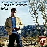Paul Oakenfold: Ibiza