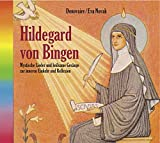 Hildegard von Bingen (2114), Mystische Lieder und liturgische Gesänge zur inneren Einkehr und Entspannung