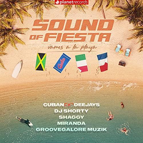 Cuban Deejays, Dj Shorty & Miranda feat. Shaggy & GrooveGalore Muzik