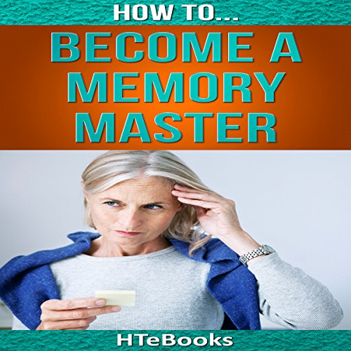How to Become a Memory Master audiobook cover art
