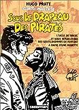 Corto Maltese - Sous le drapeau des pirates