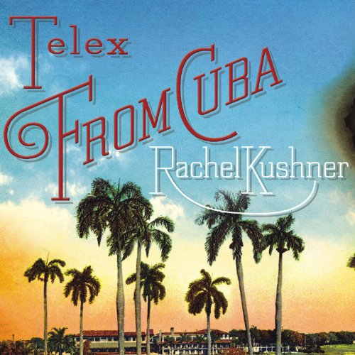 Telex from Cuba cover art