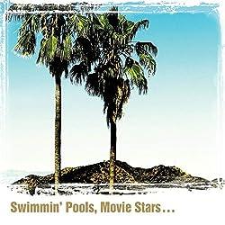 Swimmin Pools Movie Stars