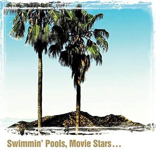 Swimmin' Pools,Movie Stars? [Vinyl LP]