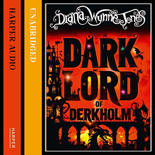 The Dark Lord of Derkholm                   By:                                                                                                                                 Diana Wynne Jones                               Narrated by:                                                                                                                                 Jonathan Broadbent                      Length: 13 hrs and 29 mins     77 ratings     Overall 4.4