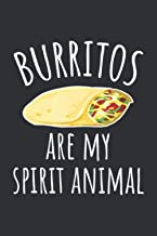Burritos Are My Spirit Animal: Gifts For Animal Lovers Women, Online Shopping Tracker, Dog Lovers Gifts For Men