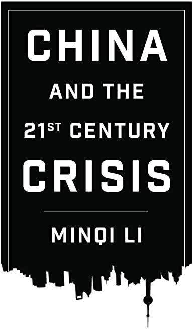 China and the 21st Century Crisis (English Edition)