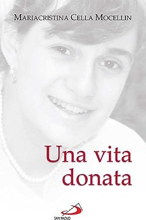 Una vita donata