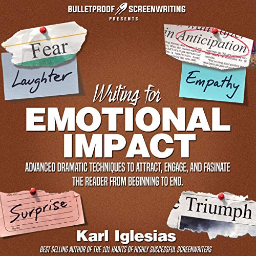 Writing for Emotional Impact Audiobook By Karl Iglesias cover art