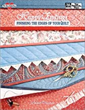 Happy Endings : Finishing the Edges of Your Quilt