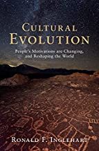Cultural Evolution: People's Motivations are Changing, and Reshaping the World PDF