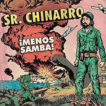 ¡Menos Samba!